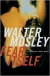Fear Itself - Walter Mosley
