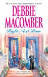 Right Next Door (The Courtship of Carol Sommars & Father's Day) - Debbie Macomber