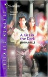 A Kiss in the Dark (Silhouette Intimate Moments, #1199) - Jenna Mills