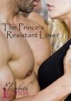 The Prince's Resistant Lover - Elizabeth Lennox