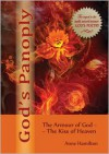 God's Panoply: The Armour of God and the Kiss of Heaven - Anne   Hamilton