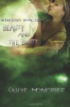 Beauty and the Brute - Skhye Moncrief