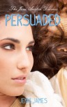 Persuaded - Jenni James