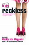 Reckless  - Cecily von Ziegesar