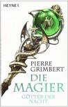 Götter der Nacht - Pierre Grimbert, Sonja Finck