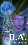 D.A. - Connie Willis
