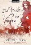 Blutrote Dämmerung (Das Buch der Vampire, #3) - Colleen Gleason, Patricia Woitynek
