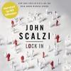Lock In - John Scalzi, Wil Wheaton