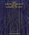 The Ancient Secret of the Flower of Life: Volume 1 - Drunvalo Melchizedek, Margaret Pinyan