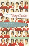 Finding Betty Crocker: The Secret Life of America's First Lady of Food - Susan Marks