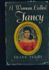 A Woman Called Fancy - Frank Yerby