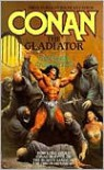 Conan The Gladiator - Leonard P. Carpenter