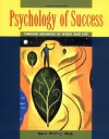 Psychology of Success : Finding Meaning in Work and Life - Denis Waitley