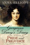 Georgiana Darcy's Diary: Jane Austen's Pride and Prejudice Continued: 1 - Anna Elliott, Laura Masselos