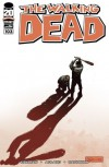 The Walking Dead, Issue #103 - Robert Kirkman, Charlie Adlard, Cliff Rathburn