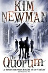The Quorum - Kim Newman