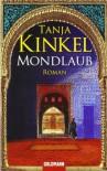 Mondlaub - Tanja Kinkel