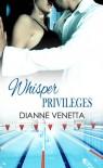 Whisper Privileges - Dianne Venetta,  Designed by Jaxadora Design
