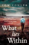 What Lies Within - Tom Vowler