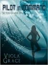 Pilot In Command - Viola Grace