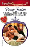 A Royal Bride at the Sheikh's Command - Penny Jordan