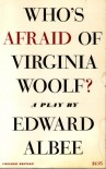 Who's Afraid of Virginia Woolf - Edward Albee