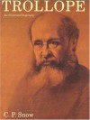 Trollope: An Illustrated Biography - C. P. Snow