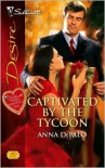 Captivated by the Tycoon (The Whittakers, #4) - Anna DePalo