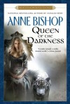 Queen of the Darkness  - Anne Bishop