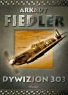 Dywizjon 303 - Arkady Fiedler