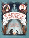 Heir of Wildwood (Wildwood Chronicles, #3) - Colin Meloy,  Carson Ellis