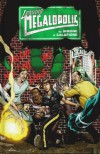 Leaving Megalopolis - Dave Sharpe, Jason Wright, Jim Calafiore, Gail Simone