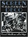 Screen Deco: A Celebration of High Style in Hollywood (Architecture and Film, No. 3) - Howard Mandelbaum, Eric Myers