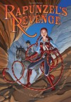 Rapunzel's Revenge: Graphic Novel - Dean Hale;Shannon Hale