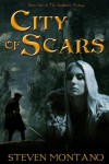 City of Scars (The Skullborn Trilogy, Book 1) - Steven Montano