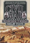 The Civil War, Vol. 2: Fredericksburg to Meridian - Shelby Foote