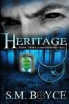 Heritage: Book Three of the Grimoire Saga - S.M. Boyce