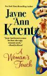A Woman's Touch - Jayne Ann Krentz