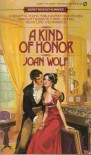A Kind of Honor - Joan Wolf