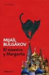 El maestro y Margarita - Mikhail Bulgakov, Amaya Lacasa Sancha, José María Guelbenzu