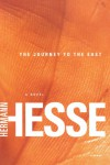 The Journey to the East - Hermann Hesse, Hilda Rosner