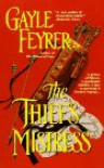 The Thief's Mistress - Gayle Feyrer