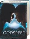 Godspeed: Die Suche (Across The Universe, #2) - Beth Revis