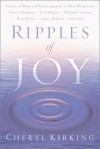 Ripples of Joy: Stories of Hope and Encouragement to Share - Cheryl Kirking