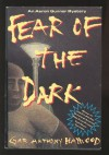 Fear of the Dark - Gar Anthony Haywood