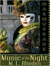 Music Of The Night - M.L. Rhodes