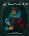 Uppity Women of the New World - Vicki Leon