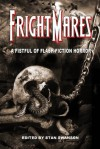 Frightmares: A Fistful of Flash Fiction Horror - Stan Swanson, Max Booth III