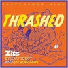 Zits 09: Thrashed - Jerry Scott, Jim Borgman