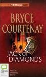 Jack of Diamonds - Bryce Courtenay
